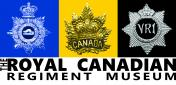 The Royal Canadian Regiment Museum