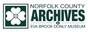 Norfolk County Archives & Eva Brook Donly Museum