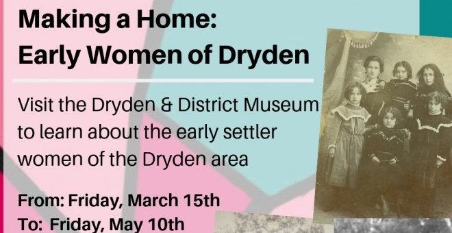 "Poster for the exhibit ""Making a Home: Early Women of Dryden"""