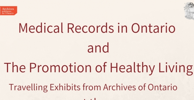 "Poster for the exhibits ""Promotion of Healthy Living"" and ""Medical Records in Ontario"""