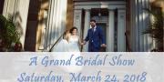 A Grand Bridal Show