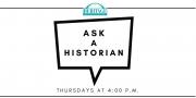 Ask A Historian