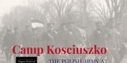 Camp Kosciuszko: The Polish Army at Niagara Camp, 1917-1919