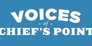 Voices of Chief's Point