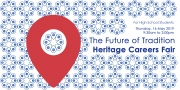 The Future of Tradition. Heritage Careers Fair